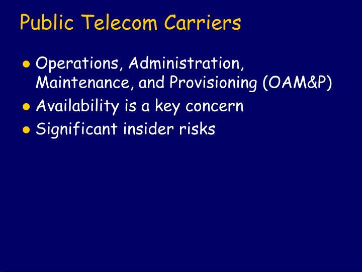 Public Telecom Carriers