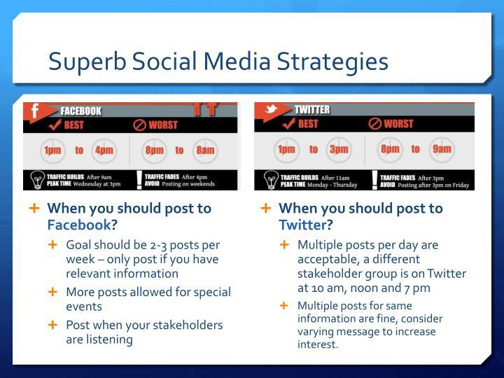 Superb Social Media Strategies