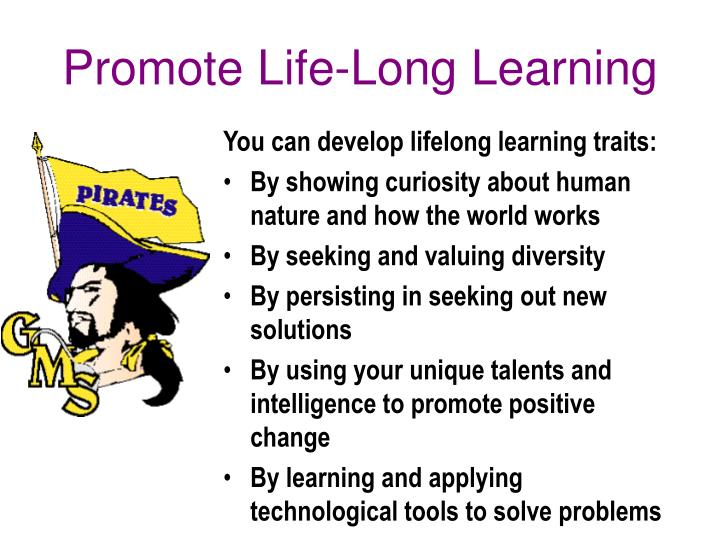 Promote Life-Long Learning