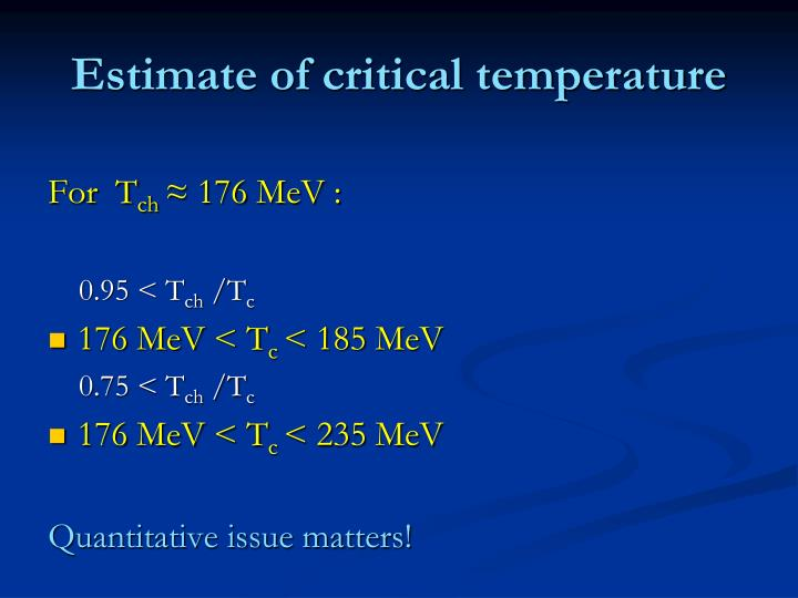 Estimate of critical temperature