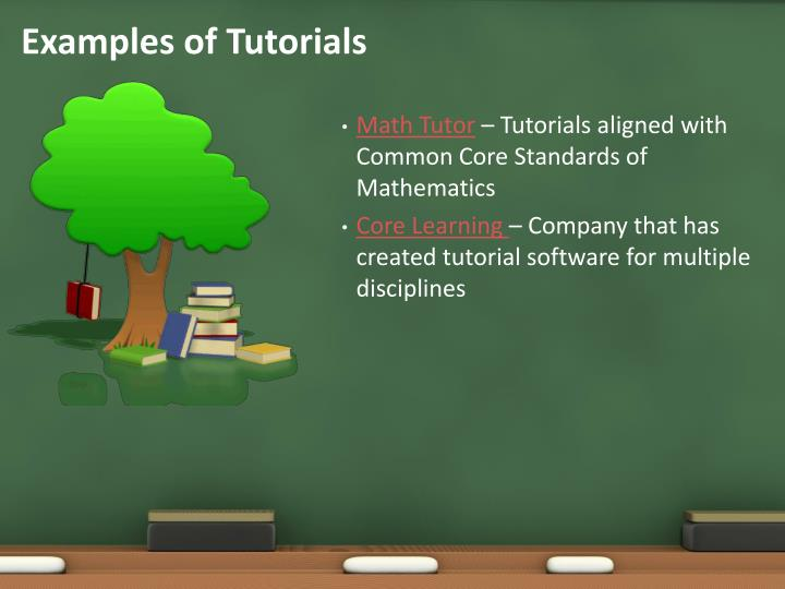 Examples of Tutorials