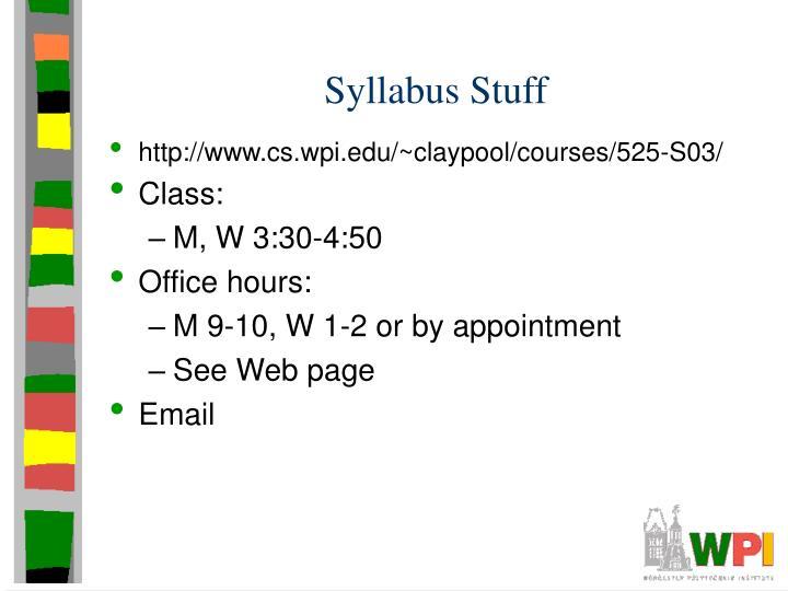 Syllabus Stuff