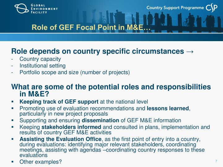 Role of GEF Focal Point in M&E…