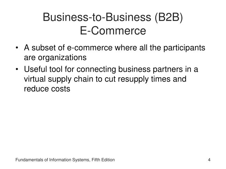 Business-to-Business (B2B)               E-Commerce