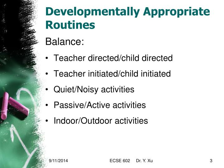Developmentally appropriate routines1