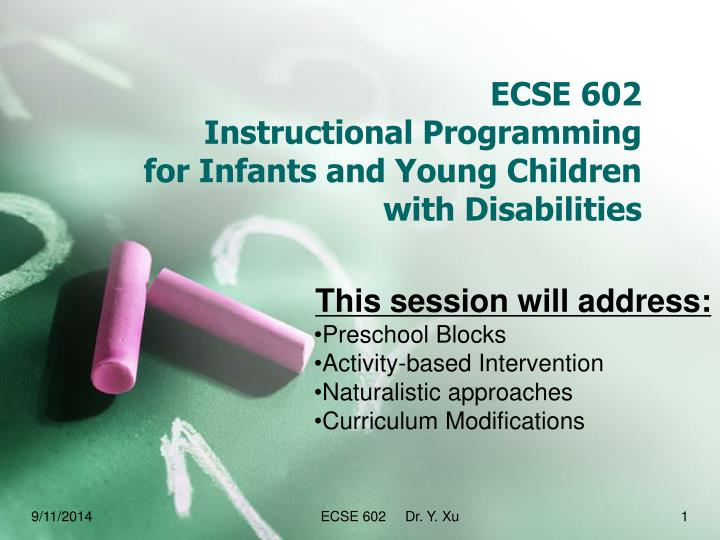 ecse 602 instructional programming for infants and young children with disabilities