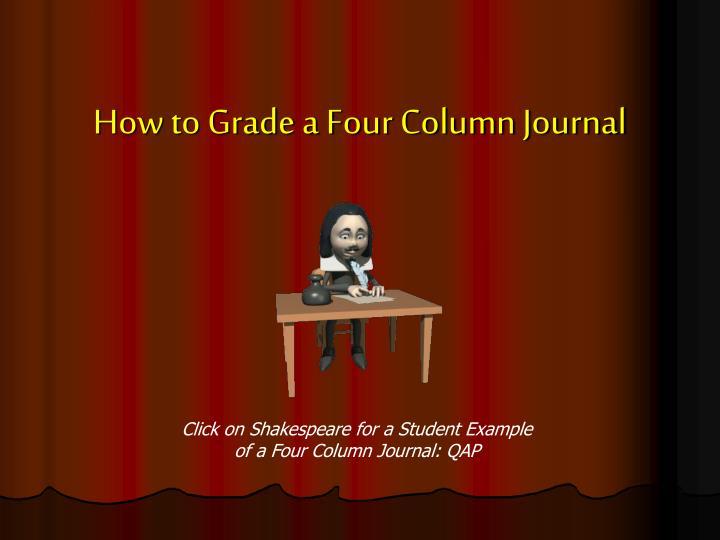 How to Grade a Four Column Journal