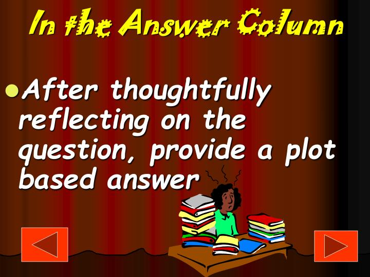 In the Answer Column