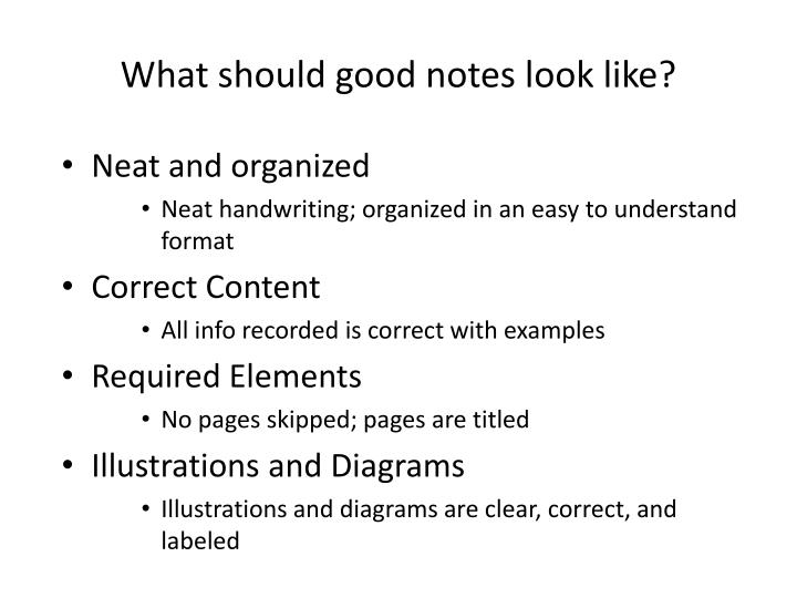 What should good notes look like