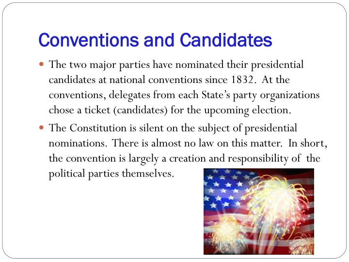 Conventions and Candidates