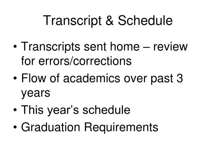 Transcript & Schedule