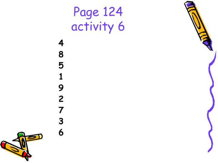Page 124 activity 6