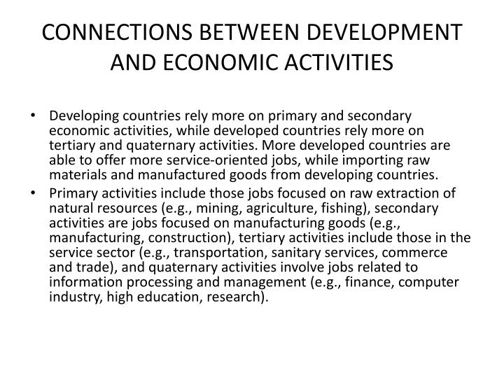 CONNECTIONS BETWEEN DEVELOPMENT AND ECONOMIC ACTIVITIES