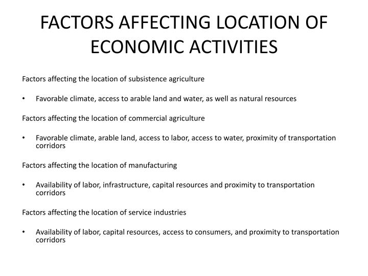 FACTORS AFFECTING LOCATION OF ECONOMIC ACTIVITIES