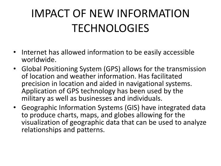 IMPACT OF NEW INFORMATION TECHNOLOGIES