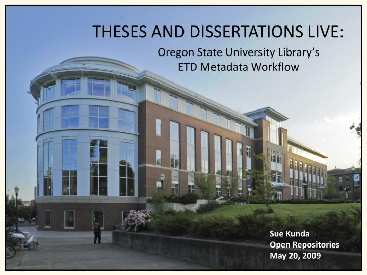 THESES AND DISSERTATIONS LIVE: