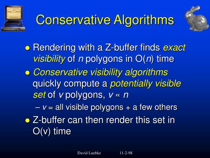 Conservative Algorithms