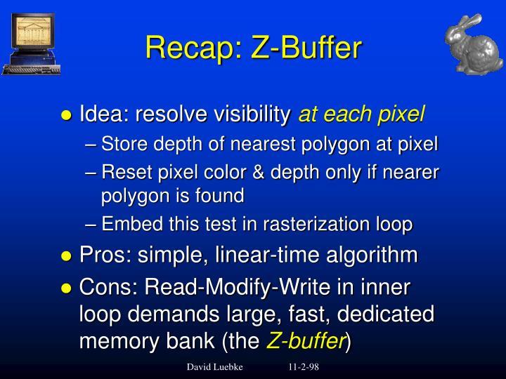 Recap: Z-Buffer