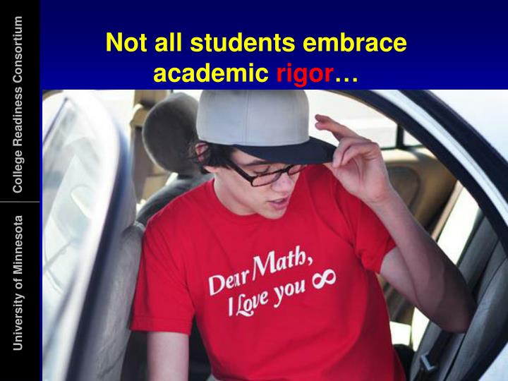 Not all students embrace academic