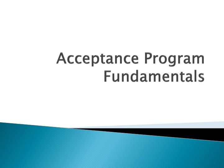 Acceptance Program