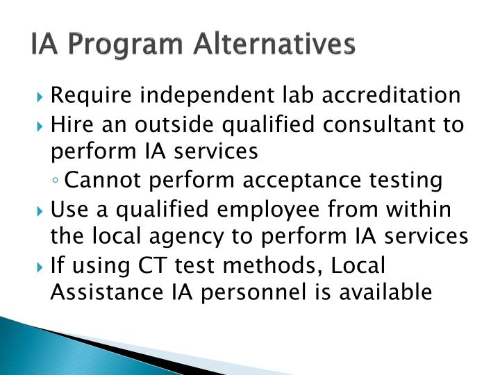 IA Program Alternatives