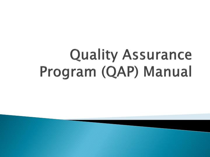 Quality assurance program qap manual