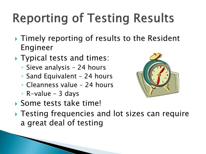 Reporting of Testing Results