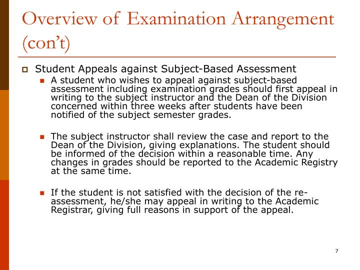 Overview of Examination Arrangement (con't)