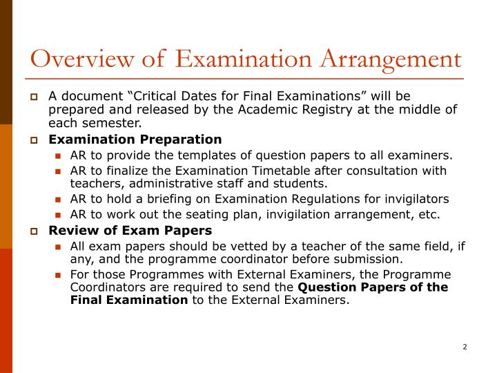 Overview of Examination Arrangement