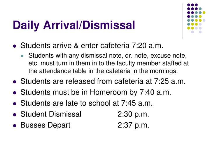 Daily Arrival/Dismissal