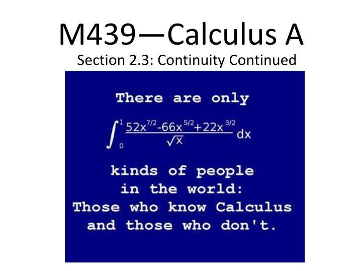 M439—Calculus A
