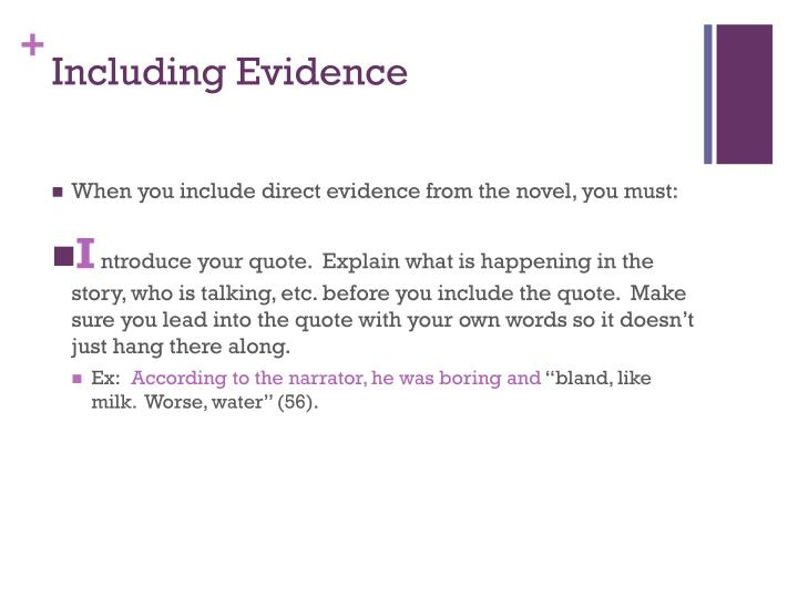 Including Evidence