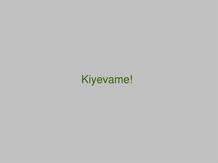 Kiyevame!