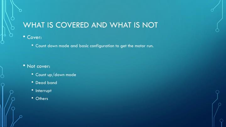 What is covered and what is not
