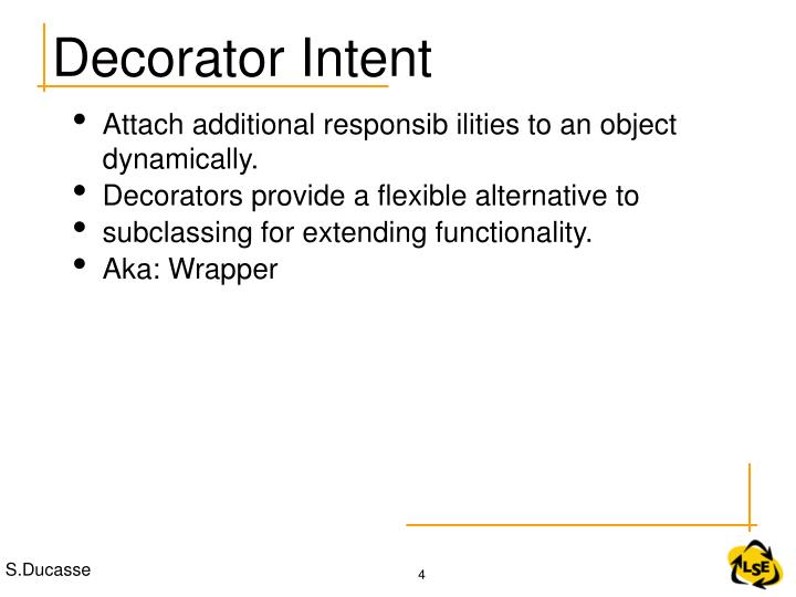 Decorator Intent