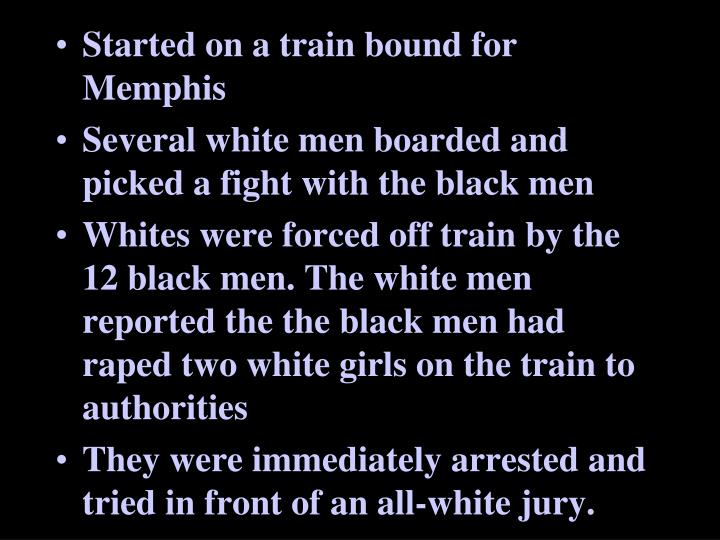 Started on a train bound for Memphis