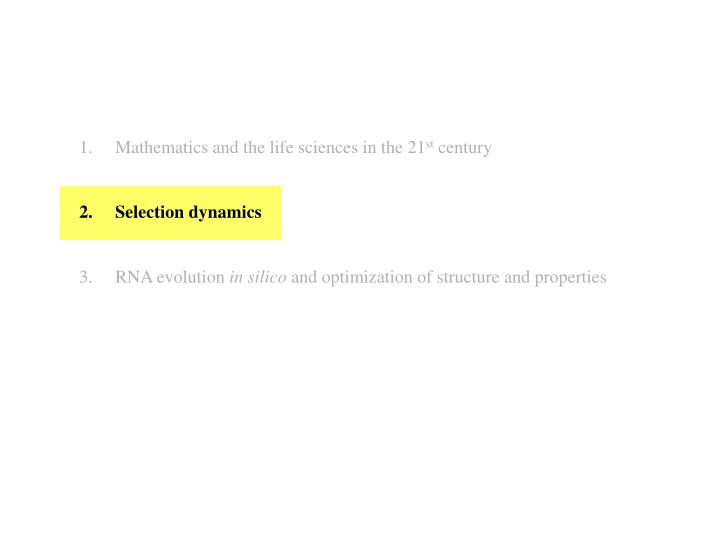 Mathematics and the life sciences in the 21