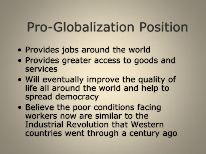 Pro-Globalization Position