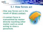 5 1 how forces act