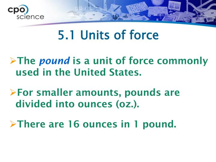 5.1 Units of force