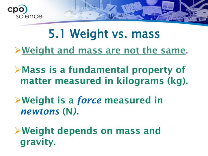 5.1 Weight vs. mass