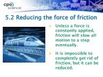 5 2 reducing the force of friction