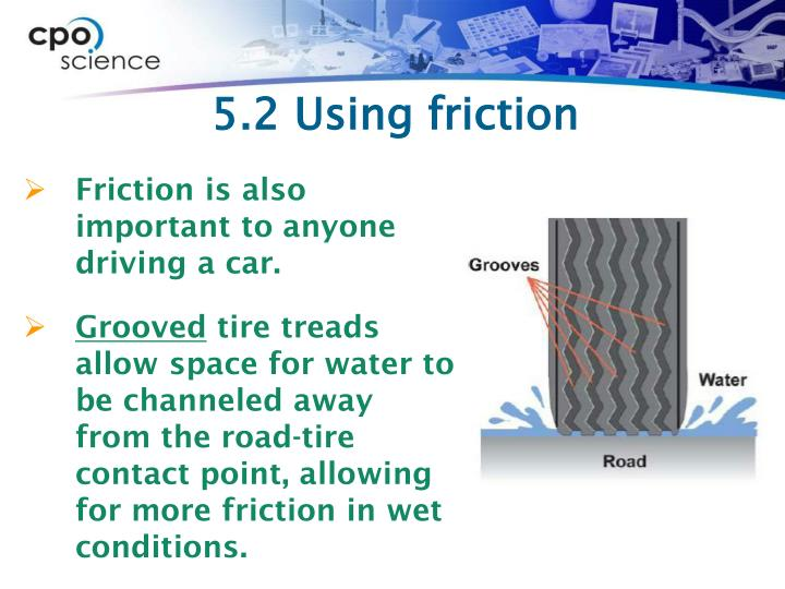 5.2 Using friction