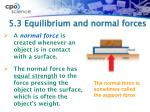 5 3 equilibrium and normal forces