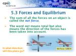5 3 forces and equilibrium