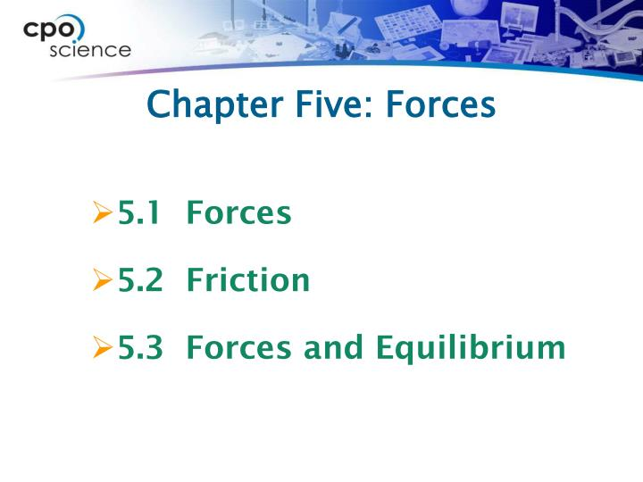 Chapter Five: Forces