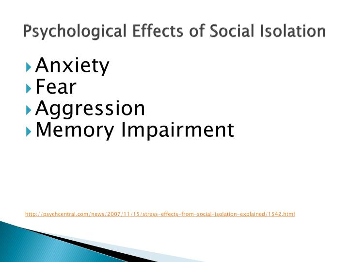 Psychological Effects of Social Isolation