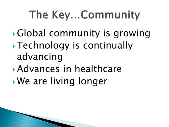 The Key…Community