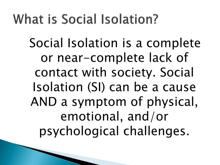 What is Social Isolation?