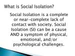 what is social isolation